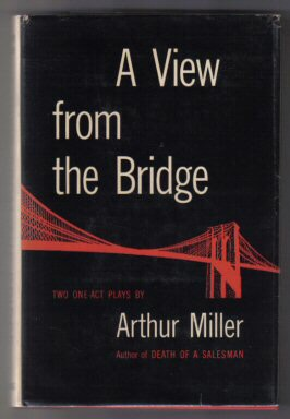 arthur miller a view from the Free summary and analysis of the events in arthur miller's a view from the bridge that won't make you snore a view from the bridge by arthur miller.